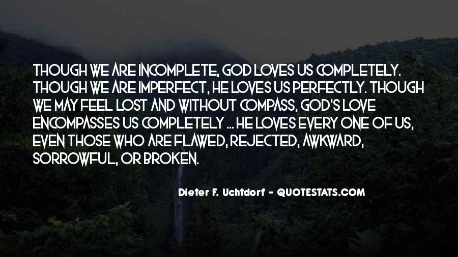 I'm Perfectly Incomplete Quotes #885021