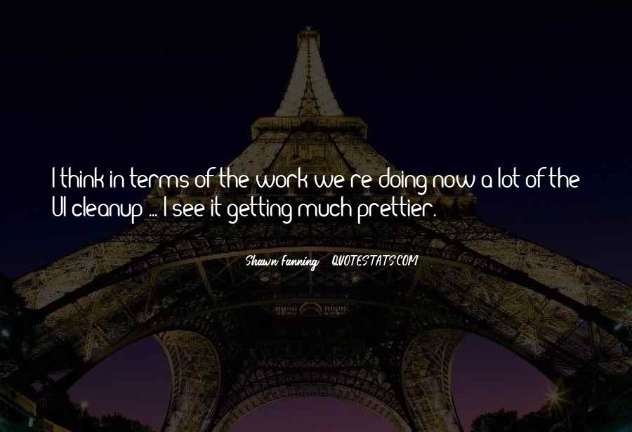 I'm Prettier Quotes #1659308
