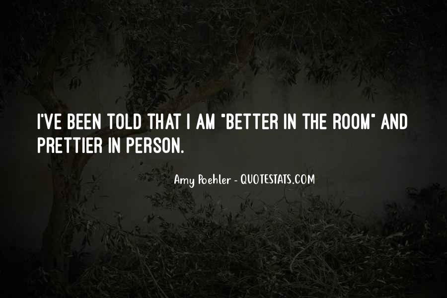 I'm Prettier Quotes #1677620