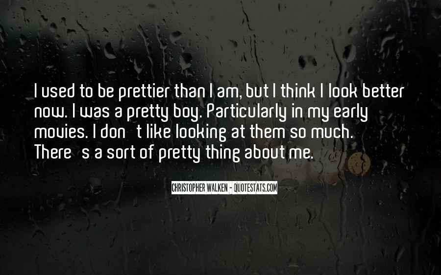 I'm Prettier Quotes #1761772