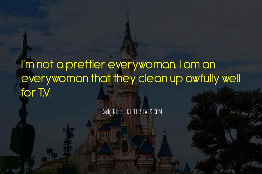 I'm Prettier Quotes #732373