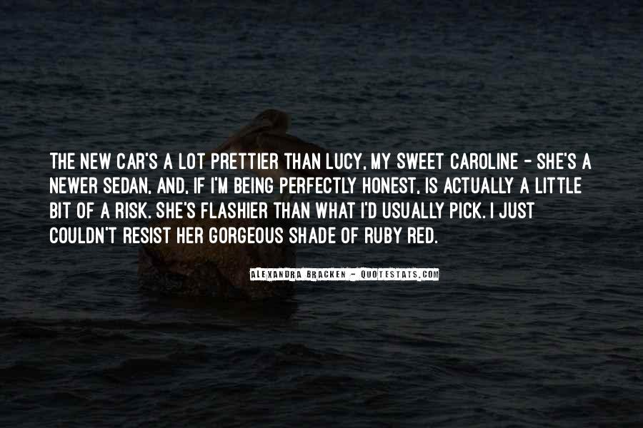 I'm Prettier Than You Quotes #120120