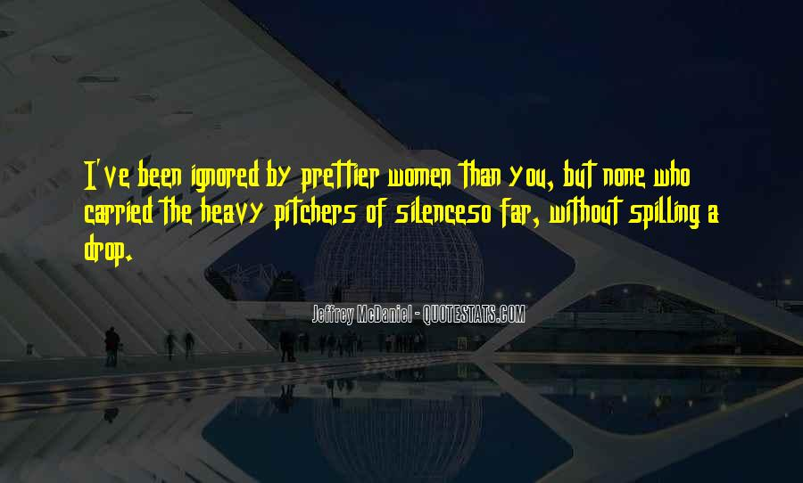 I'm Prettier Than You Quotes #20559
