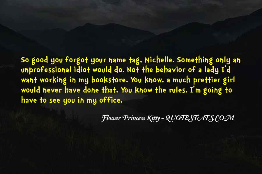 I'm Prettier Than You Quotes #274133