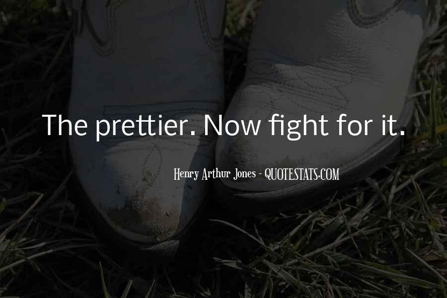 I'm Prettier Than You Quotes #397302
