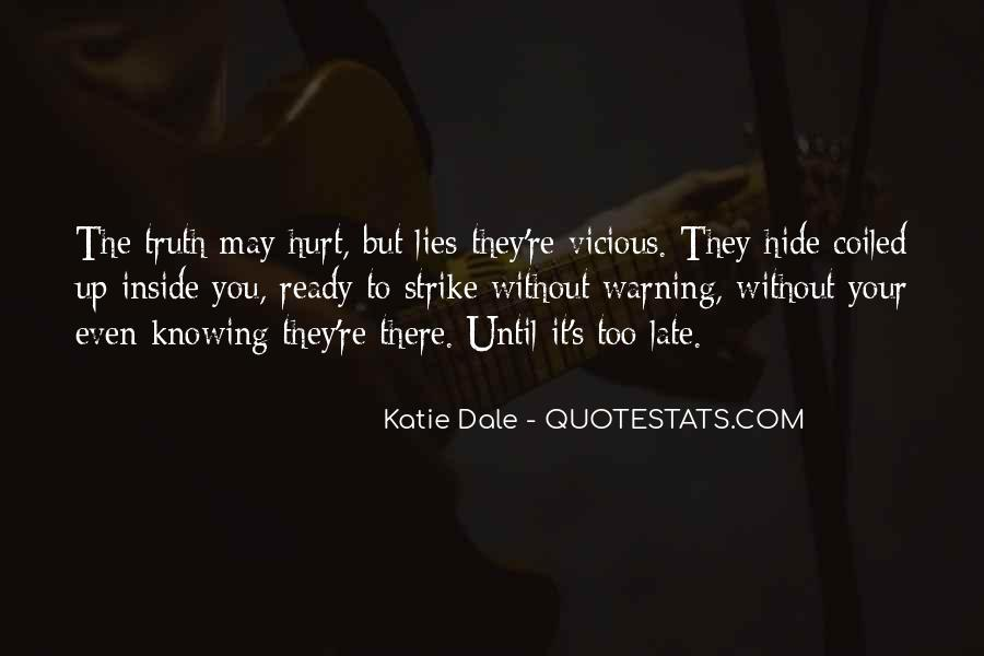 I'm Ready To Get Hurt Quotes #540610