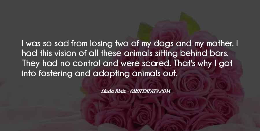 I'm Scared Of Losing You Quotes #1240420