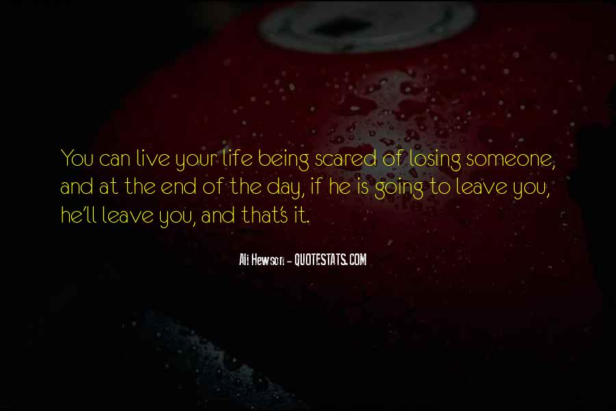 I'm Scared Of Losing You Quotes #644479