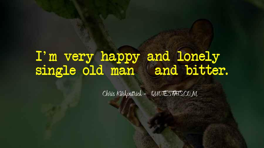 I'm Single And Very Happy Quotes #1201054