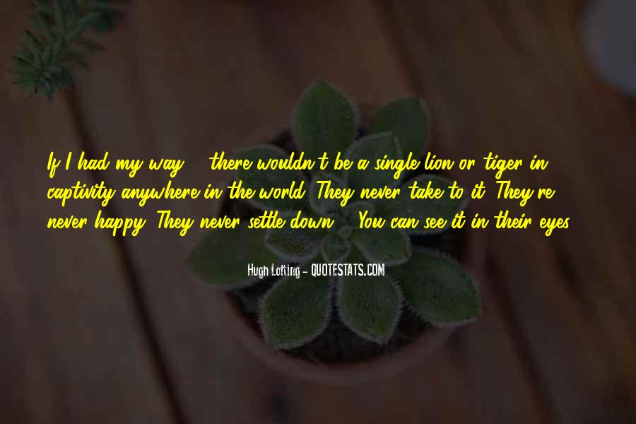 I'm Single And Very Happy Quotes #424040