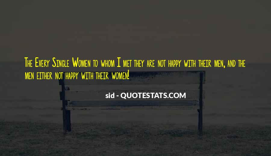 I'm Single And Very Happy Quotes #485644
