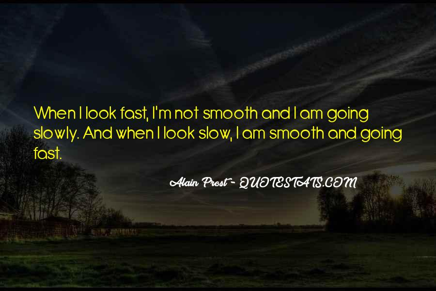 I'm Smooth Quotes #1463708