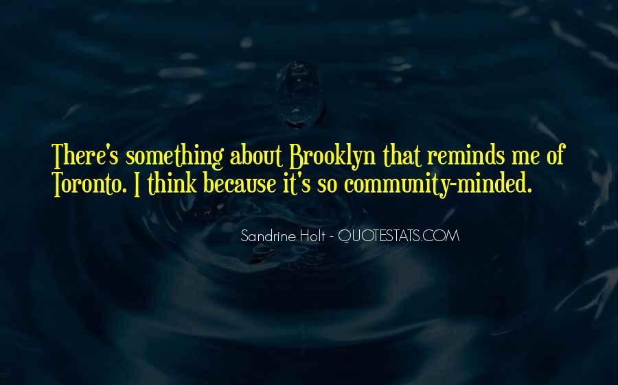 I'm So Brooklyn Quotes #1155598