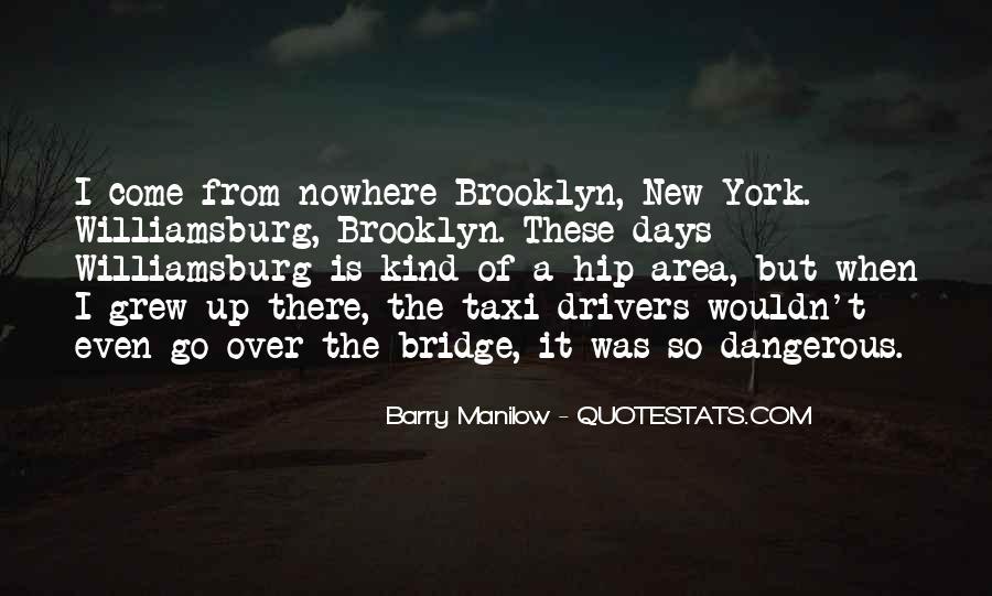 I'm So Brooklyn Quotes #1337551
