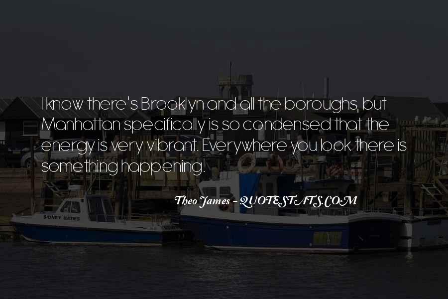 I'm So Brooklyn Quotes #1377215