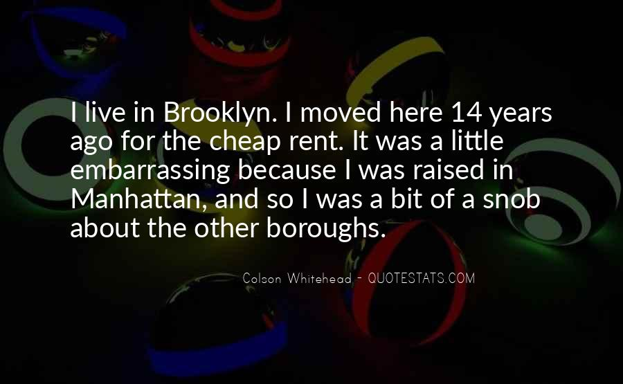 I'm So Brooklyn Quotes #1447303