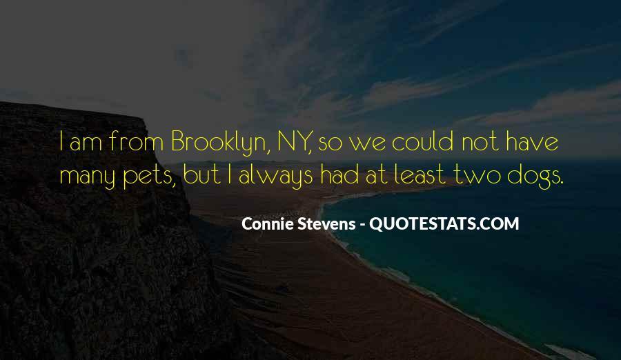 I'm So Brooklyn Quotes #1708360