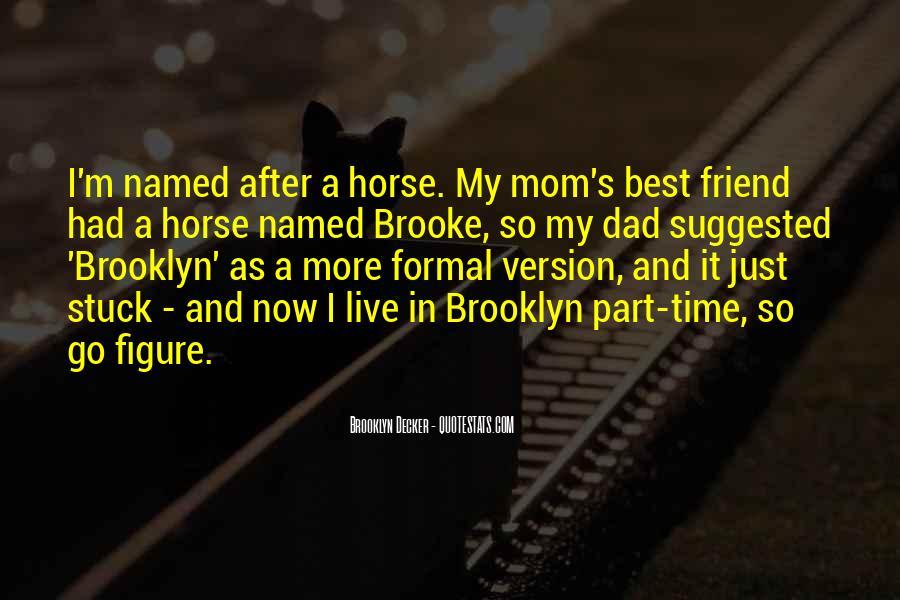 I'm So Brooklyn Quotes #690006