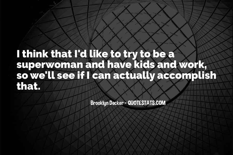 I'm So Brooklyn Quotes #936441