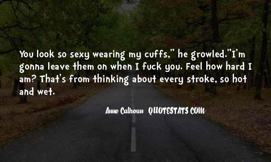 Top 100 Im So Hot Quotes Famous Quotes Sayings About Im So Hot