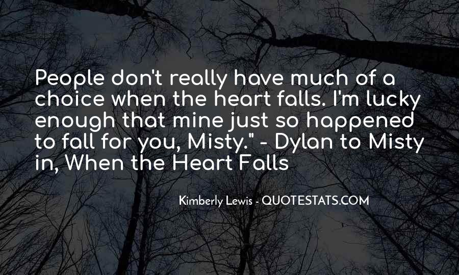 I'm So Lucky To Have You Quotes #8261