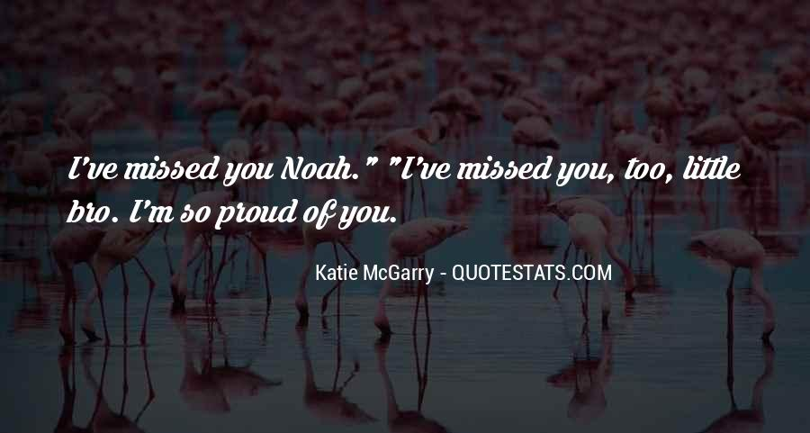 I'm So Proud Of You Quotes #1658466