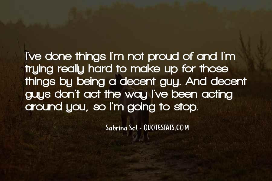 I'm So Proud Of You Quotes #1750380