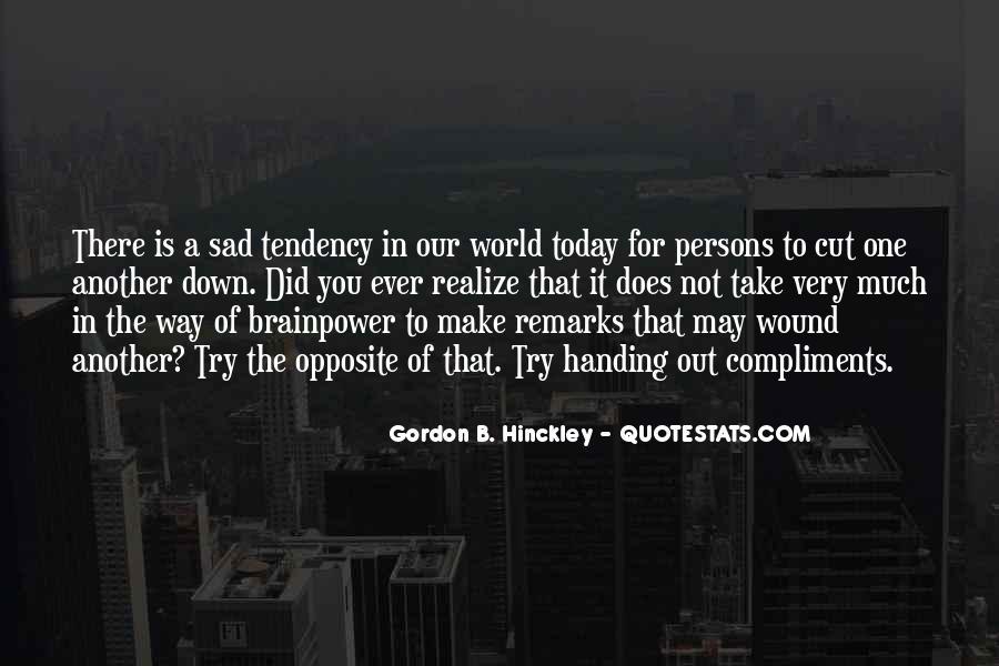 I'm So Sad Today Quotes #1114832