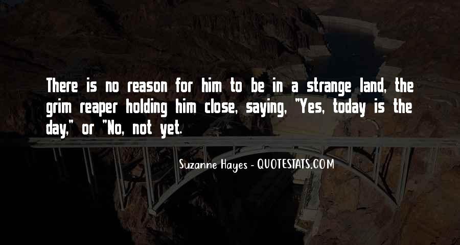 I'm So Sad Today Quotes #1129794