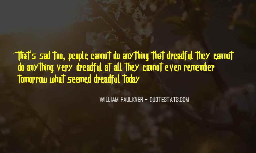 I'm So Sad Today Quotes #55115