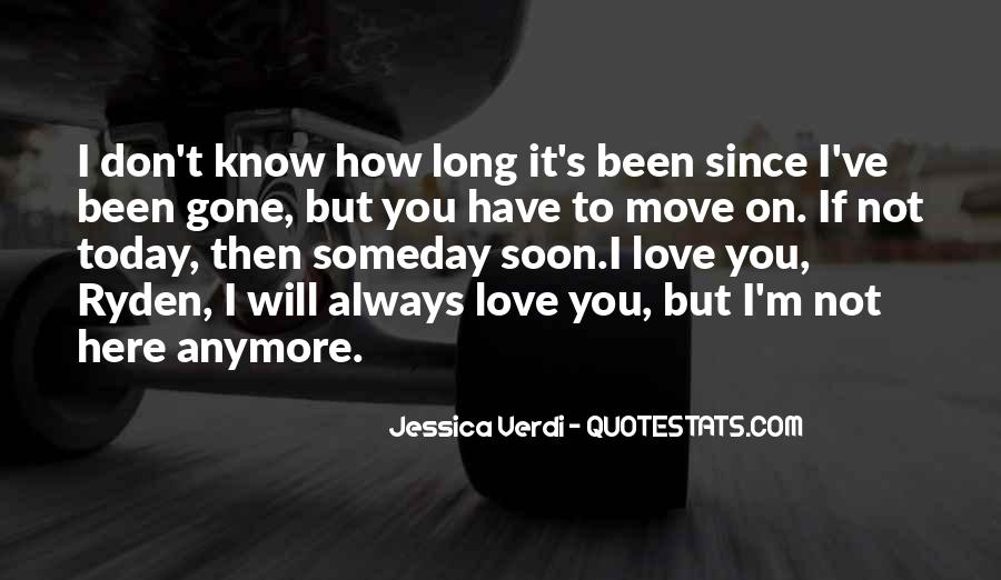I'm So Sad Today Quotes #57962