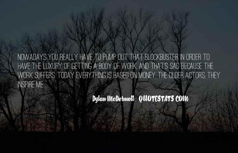 I'm So Sad Today Quotes #582576