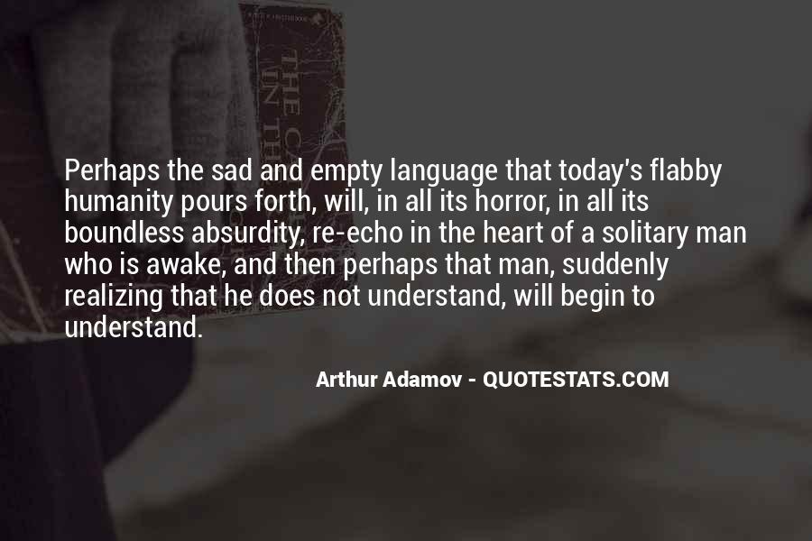 I'm So Sad Today Quotes #785278