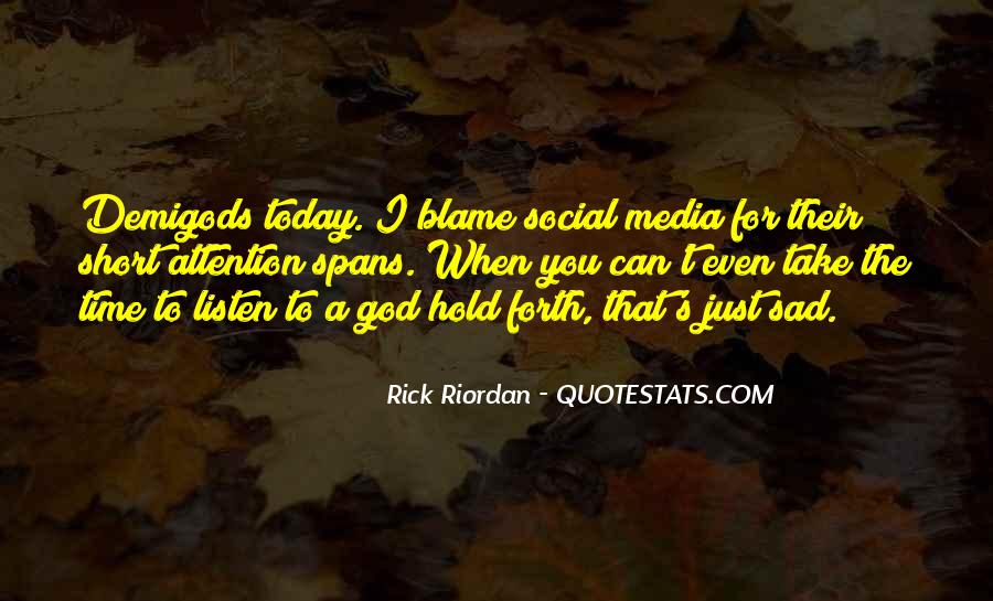 I'm So Sad Today Quotes #866741