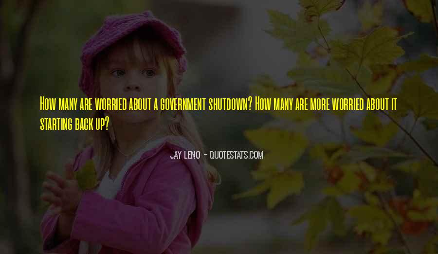 I'm So Worried About You Quotes #112650