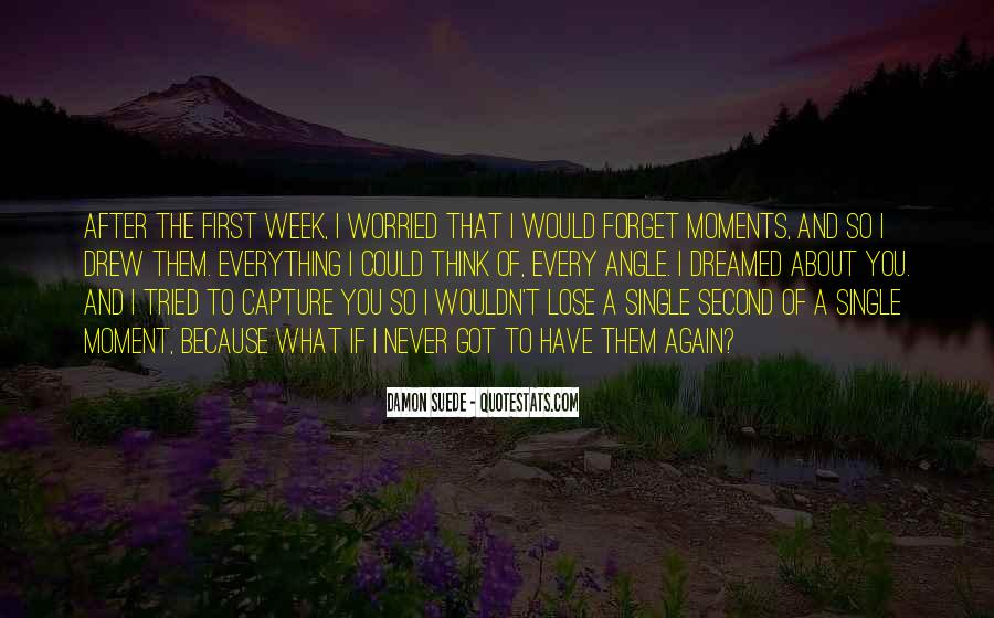 I'm So Worried About You Quotes #1686094
