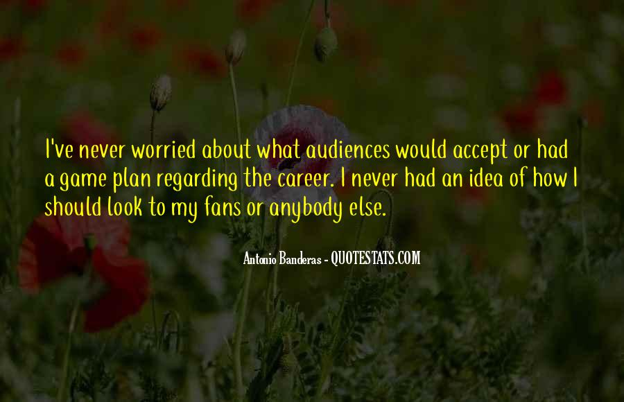 I'm So Worried About You Quotes #52522