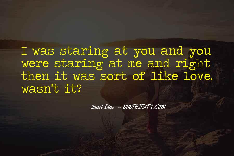 I'm Staring At You Quotes #1110742