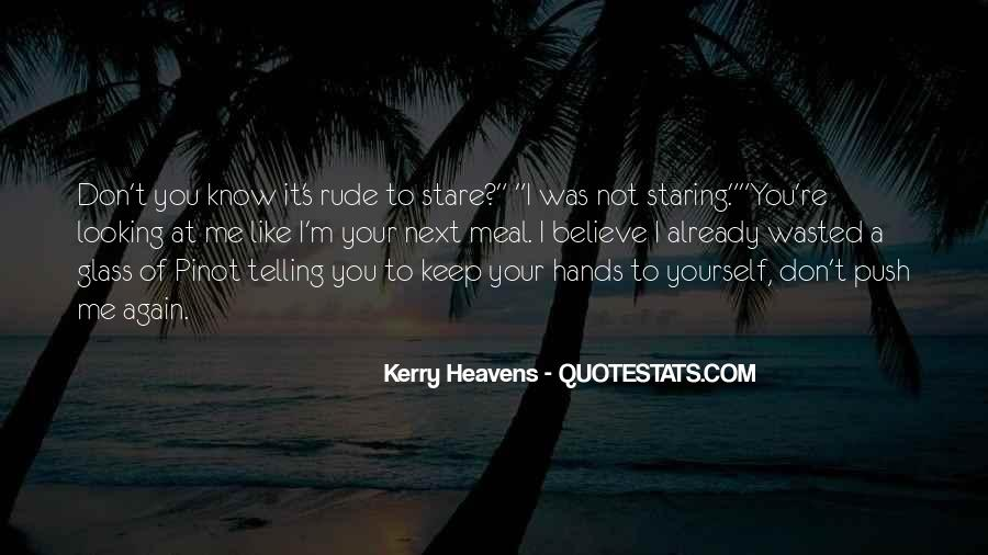 I'm Staring At You Quotes #1378839