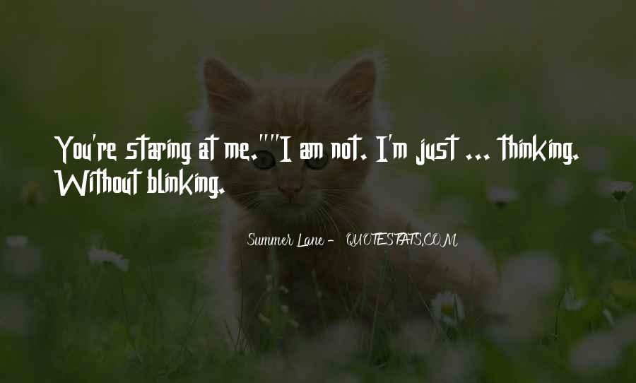 I'm Staring At You Quotes #1711647