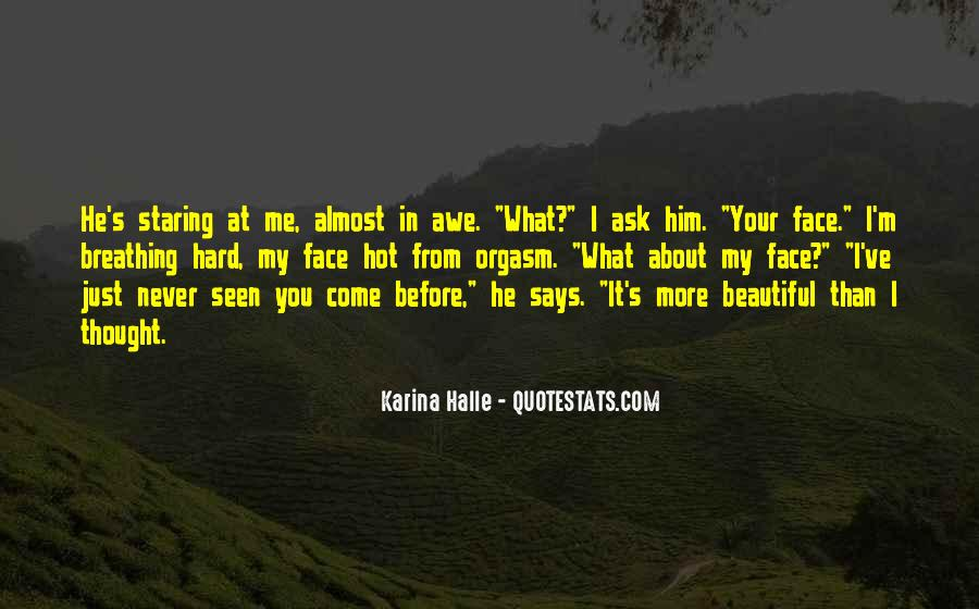I'm Staring At You Quotes #1773022