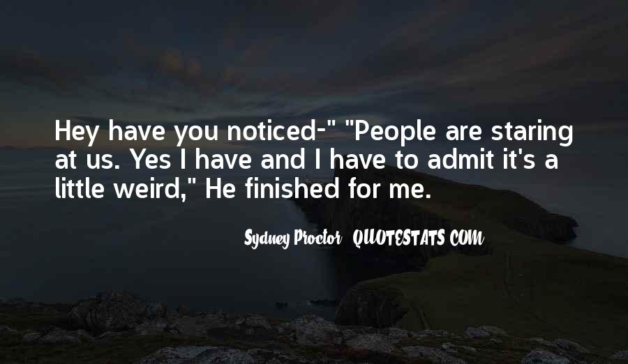 I'm Staring At You Quotes #496155