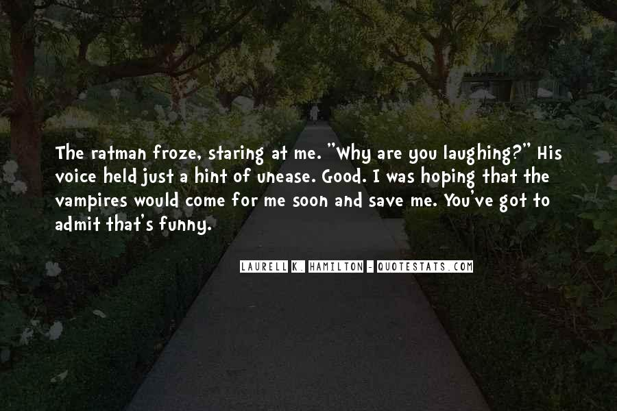 I'm Staring At You Quotes #963601