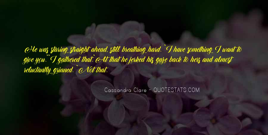 I'm Staring At You Quotes #998988
