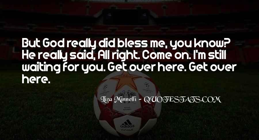 I'm Still Here For You Quotes #1303409