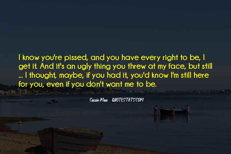I'm Still Here For You Quotes #1600510