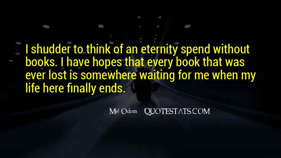 I'm Still Here Waiting Quotes #105853