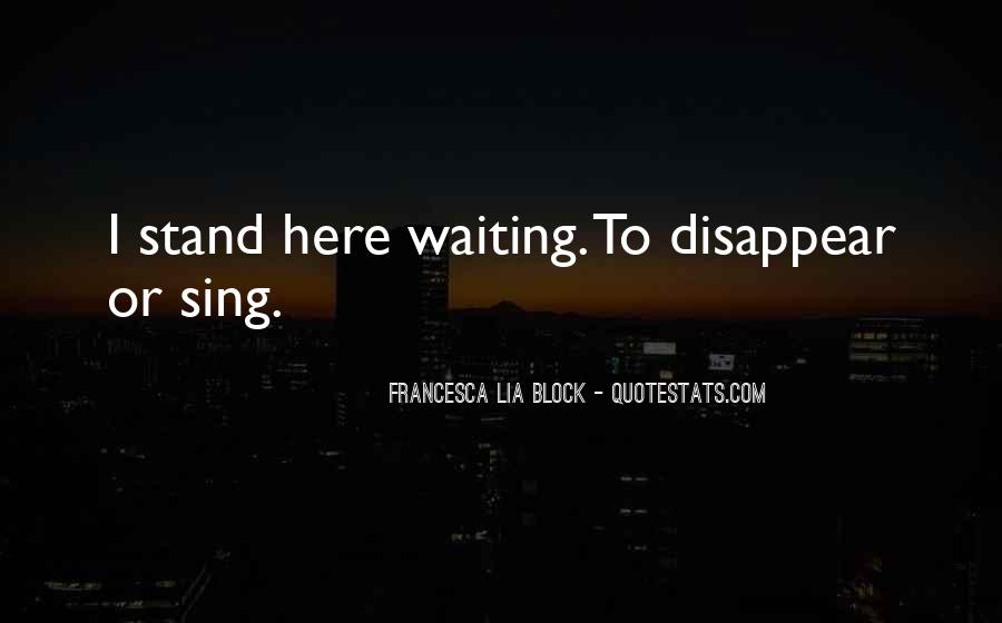 I'm Still Here Waiting Quotes #247900