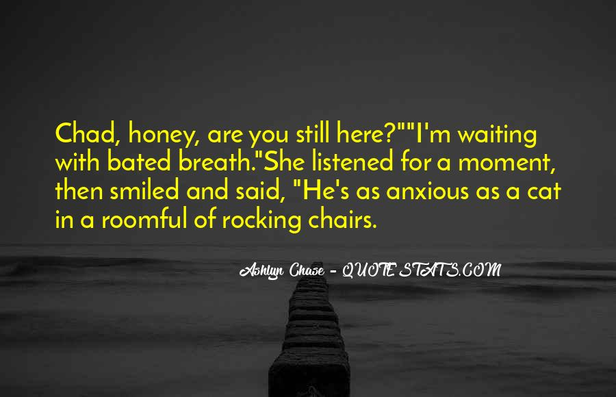 I'm Still Here Waiting Quotes #349583