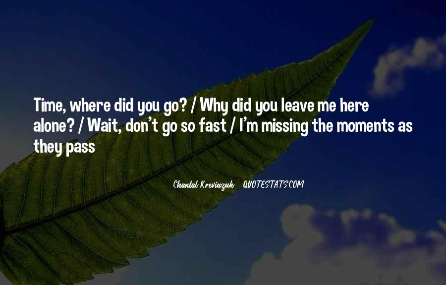 I'm Still Here Waiting Quotes #41488